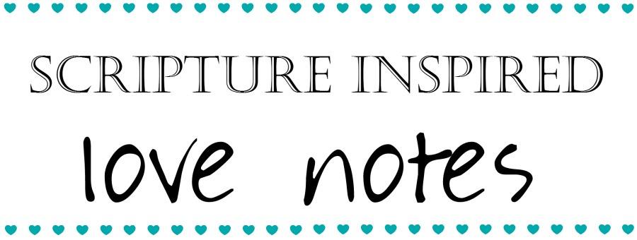 Scripture Love Notes