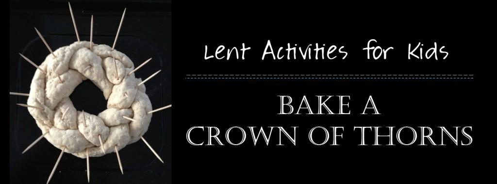 Faith and Fabric - Bake a Crown of Thorns Header