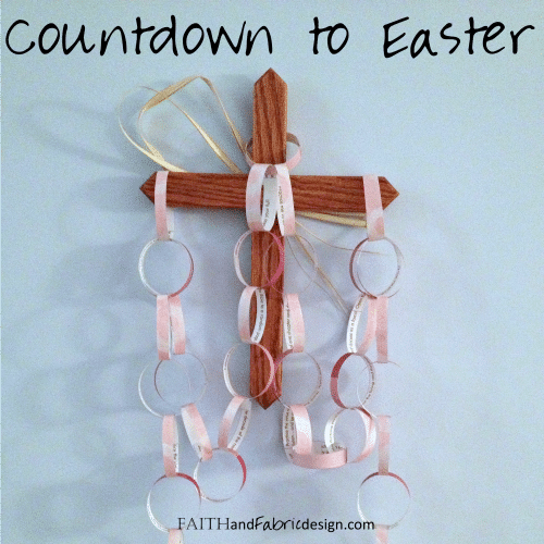 Faith and Fabric - Paper Easter Countdown Activity for Lent