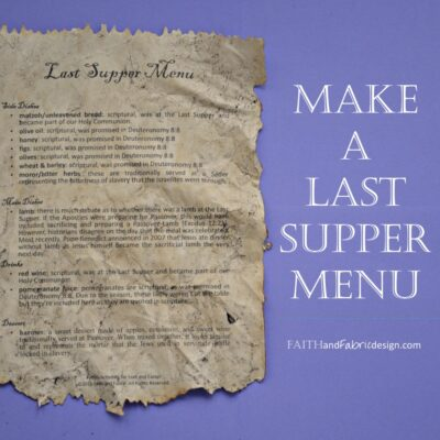ACTIVITY: Create a Take-Home Last Supper Menu