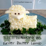 RECIPE: Create a Butter Lamb for Easter Brunch - Jesus is our Paschal Lamb, and this lamb reminds us of that!
