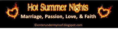 Hot Summer Nights: Marriage, Passion, Love, and Faith