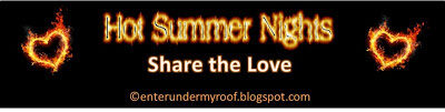 Hot Summer Nights: Share the Love