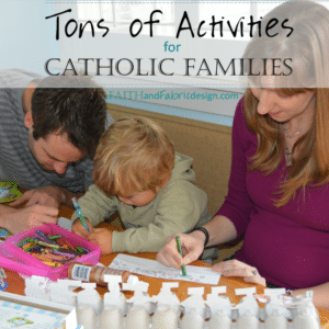 Activities for Catholic Families