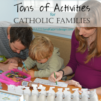 Activities Projects Ideas Catholic Families