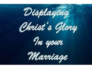 HSN: Displaying Christ's Glory in your Marriage by Melinda Murphy