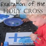 Feast of the Exaltation of the Holy Cross Activity / Craft for Kids / Children and Families