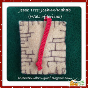 Jesse Tree Ornaments: Joshua, Rahab, and Jericho