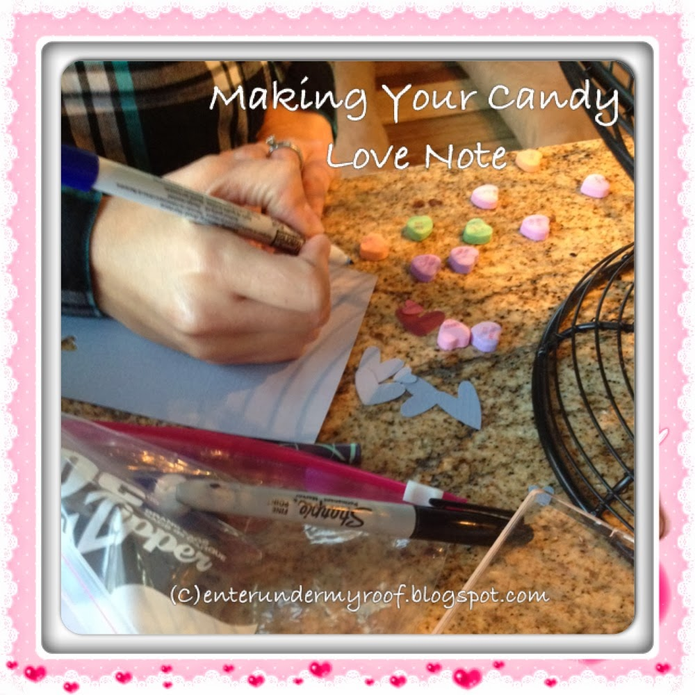 Candy valentines and love note idea for your valentine on Saint Valentine's Day