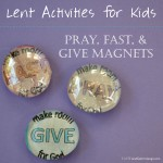Faith and Fabric - Lent Pray Fast Give Magnets Activity for Kids 2