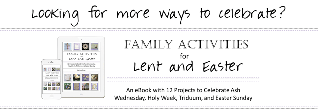 Faith and Fabric - Kids Activities for Lent and Easter