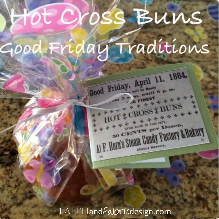 Faith and Fabric - Hot Cross Buns Recipe with Gift Tags Square