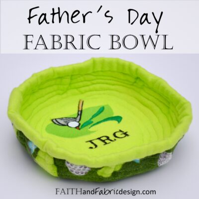 Sewing: Father's Day Golf Fabric Stash Bowl