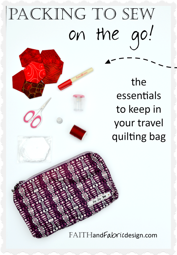 Faith and Fabric - Packing to Sew on the Go Travel Sewing Kit