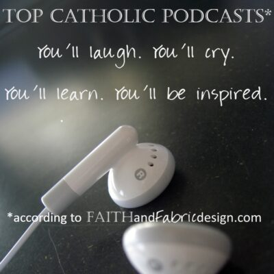 Top Catholic Podcasts