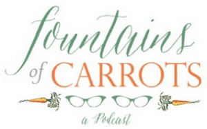 podcast fountains of carrots catholic christian