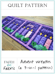 A Pattern from Faith and Fabric - Advent Wreaths 3 in 1 Quilt Pattern