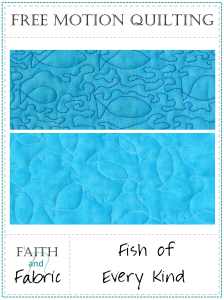 A Pattern from Faith and Fabric - Free Motion Quilting Fish of Every Kind