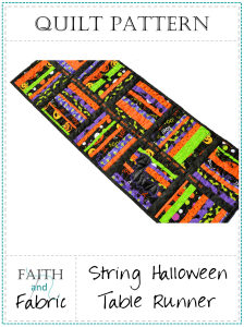 A Pattern from Faith and Fabric - String Halloween Table Runner Quilt Pattern 2