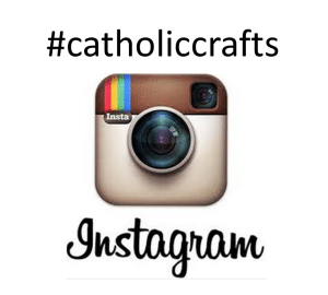 More Catholic Crafts on Instagram