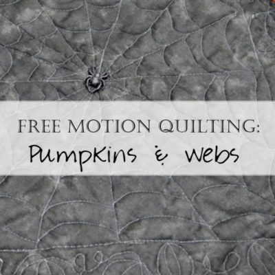 Pattern: Free Motion Quilting Spider Webs and Pumpkins for Halloween