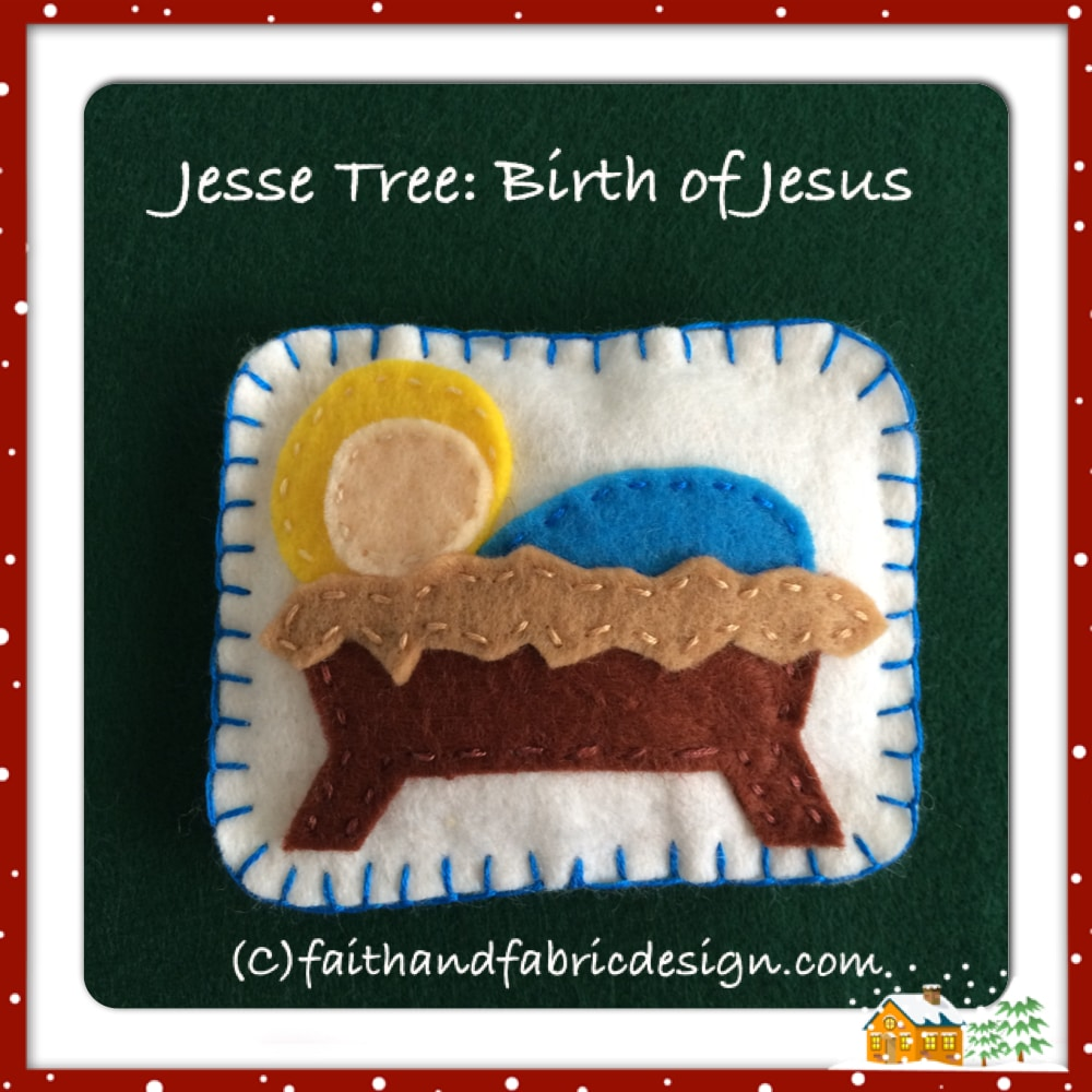 Jesse Tree Ornament: Baby Jesus, Birth of Christ