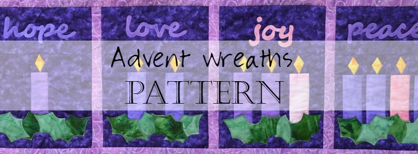 Faith and Fabric - Catholic Advent Quilt Pattern (Advent Wreaths)