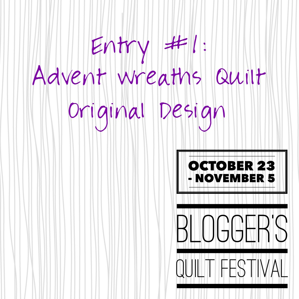 Blogger Quilt Festival Advent Quilt