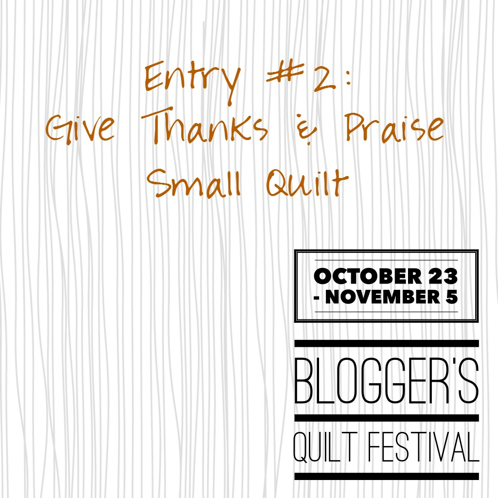 Blogger Quilt Festival Thanksgiving Quilt Pattern