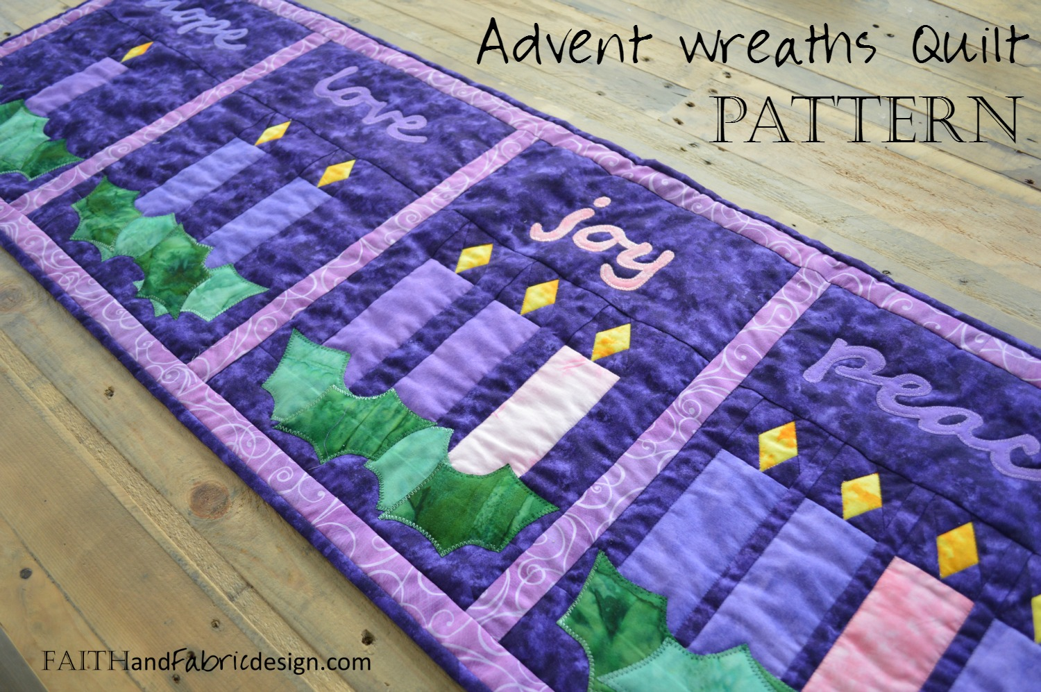 Faith and Fabric - Advent Quilt Pattern