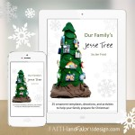 Faith and Fabric - Jesse Tree Ornaments Patterns Book 1