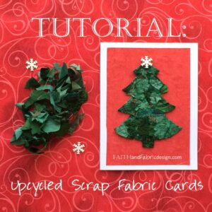 Tutorial: Upcycled Handmade Scrappy Fabric Cards