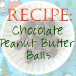 Faith and Fabric - Recipe for Chocolate Peanut Butter Balls
