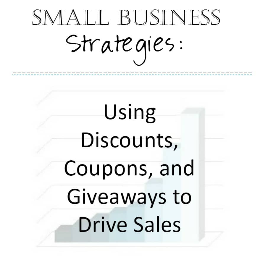 Small Business Strategies: Offering Discounts to Drive Sales