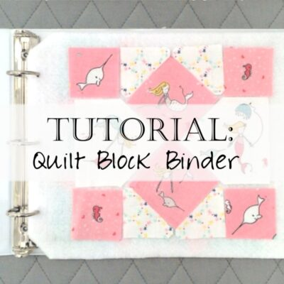 Tutorial: How to Make a Portable Design Wall for Quilt Blocks / Quilt Block Binder