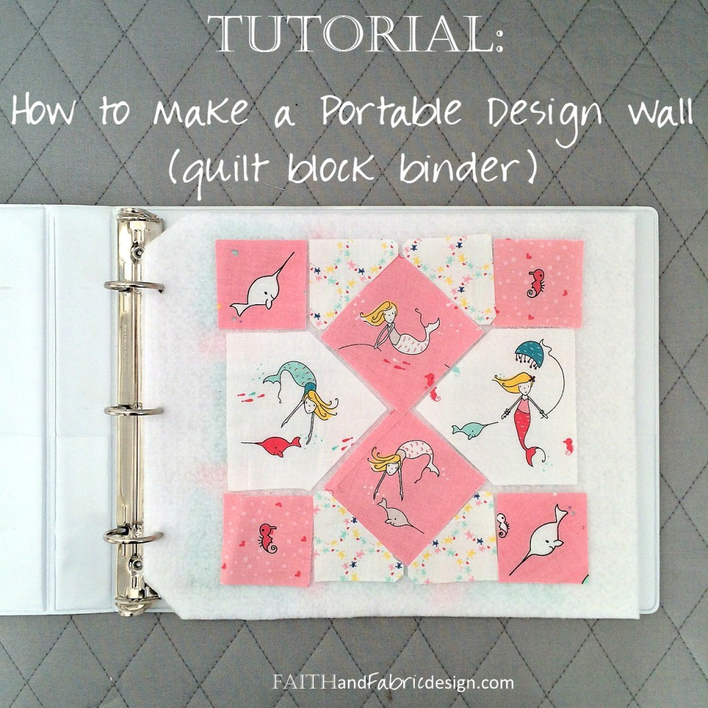 Faith and Fabric - How to Make a Portable Design Wall Quilt Block Binder square