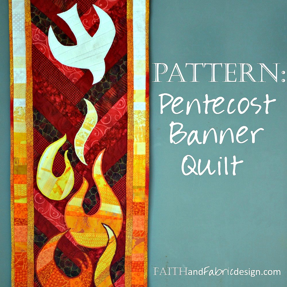 Capture the beauty and power of Pentecost with this unique quilt pattern!