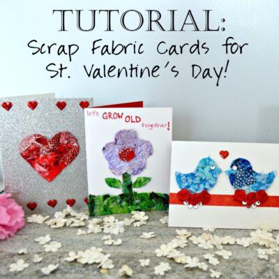 Saint Valentine's Day Cards from Quilt Scraps