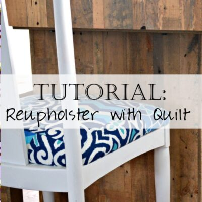 Tutorial: How to Reupholster a Chair - with a Patchwork Quilt!