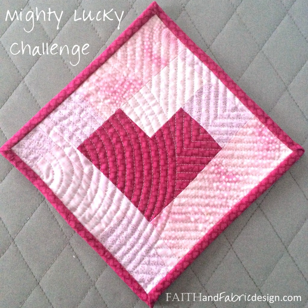 Faith and Fabric - Mighty Lucky Quilting Challenge February