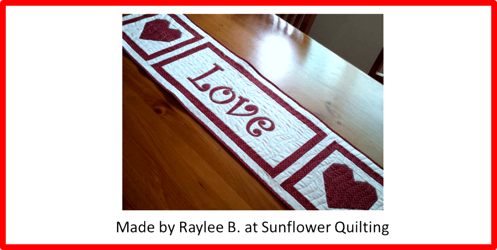 Faith and Fabric - Love Saint Valentine's Day Quilt Pattern made by Raylee B
