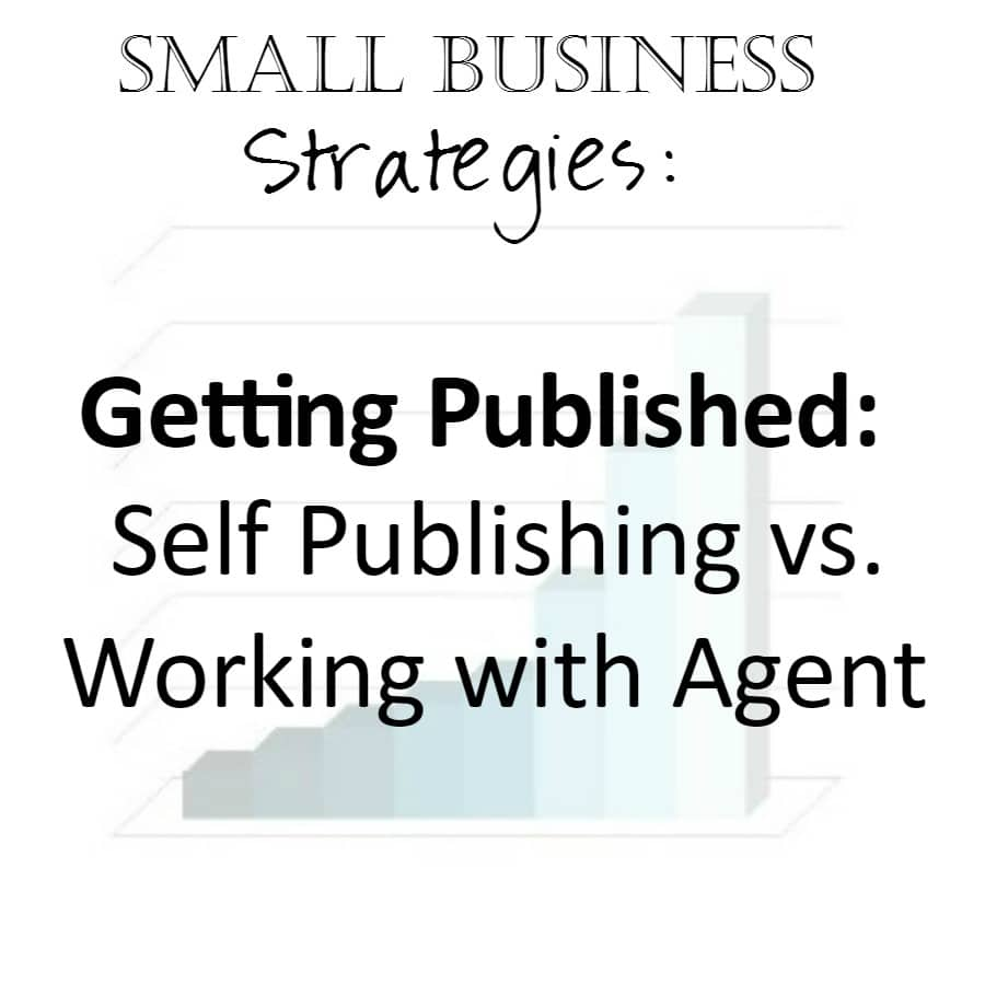 Small Business Strategies: Getting Published