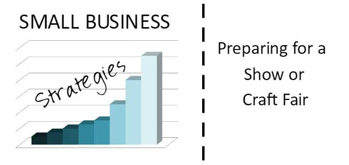 Small Business Strategies Preparing for a Show 2
