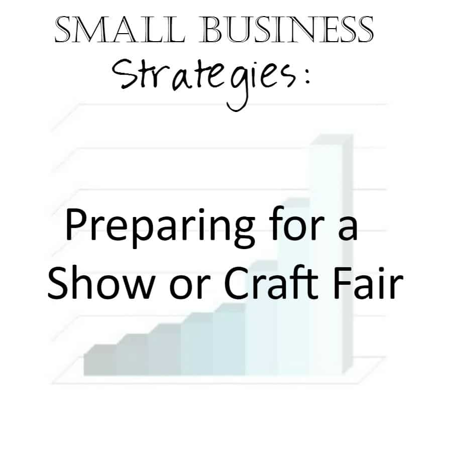 Small Business Strategies: Selling at a Conference or Show