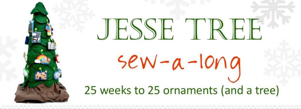 Jesse Tree Sew Along Ornaments Pattern Felt Sew 3