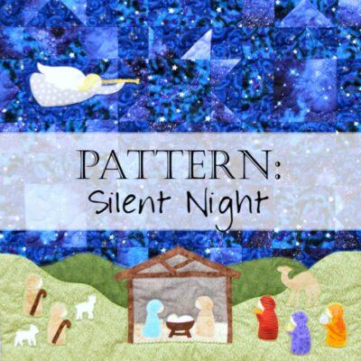 Pattern: Silent Night Quilt Pattern - a Christmas Nativity Quilt Pattern