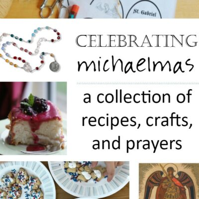 Ways to Celebrate Michaelmas: Crafts, Recipes, and Activities