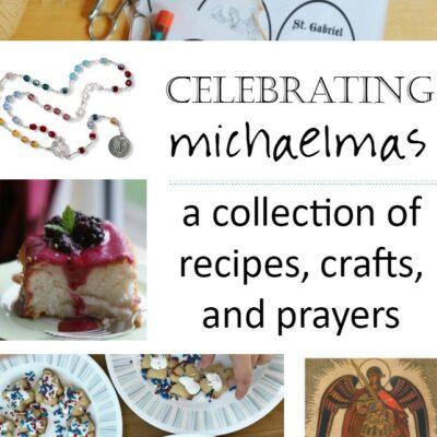 Ways to Celebrate Michaelmas: Crafts, Recipes, and Activities