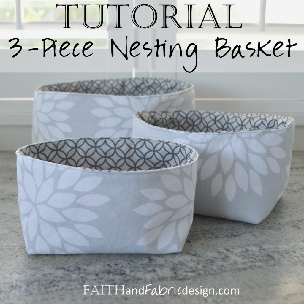 Nesting Baskets Pattern Tutorial