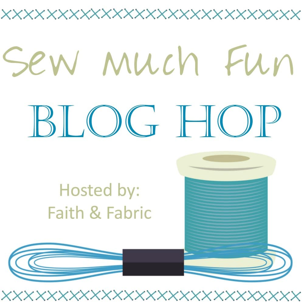 Sew Much Fun Blog Hop